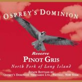 Osprey's Dominion Pinot Gris White Long Island Wine 750 mL