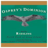 Osprey's Dominion Semi-Dry Riesling White Long Island Wine 750 mL