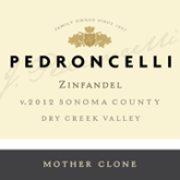 Pedroncelli Zinfandel Mother Clone Sonoma County California Red Wine