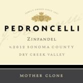 Pedroncelli Zinfandel Mother Clone Sonoma County California Red Wine