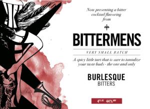 Bittermens Burlesque Aromatic Cocktail Bitters 5 ounce bottle