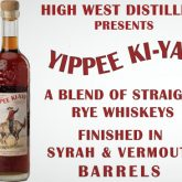 High West Distillery Yippee Ki Yay Straight Rye Whiskey  Park City Utah 750 mL