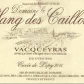Domaine le Sang des Cailloux Vacqueyras Lopy 2015 French Red Rhone Wine 750 mL