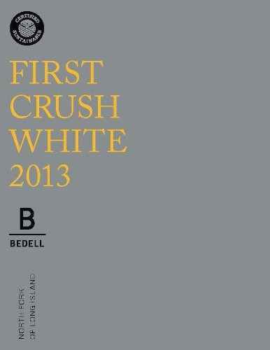 Bedell First Crush White White Long Island Wine