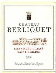 Chateau Berliquet Grand Cru Saint-Emilion Bordeaux 2006 French Red Wine