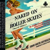 Some Young Punks Shiraz Mataro Naked on Rollerskates 2015 Red Austrailian Wine 750 mL